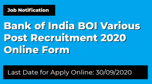 Bank of India BOI Various Post Recruitment 2020 Online Form