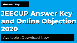 JEECUP Answer Key and Online Objection 2020