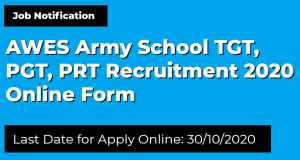 AWES Army School TGT, PGT, PRT Recruitment 2020 Online Form