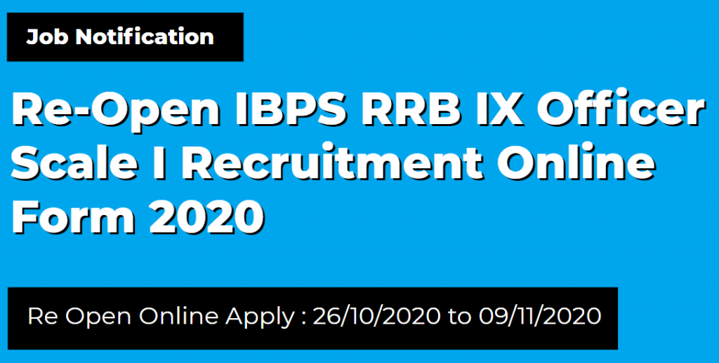 Re-Open IBPS RRB IX Officer Scale I Recruitment Online Form 2020